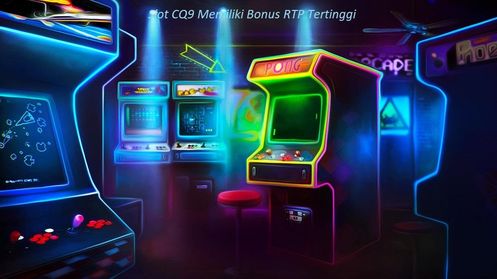 Slot CQ9 Memiliki Bonus RTP Tertinggi